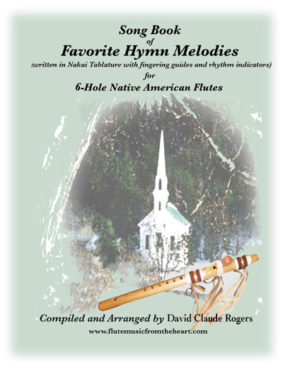 Song Book of Favorite Hymn Melodies (6-hole), Flute Music From The Heart